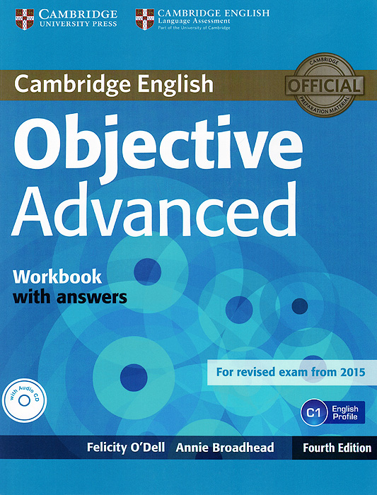 Objective Advanced: Workbook with Answers (+ CD) new inside out advanced workbook cd rom
