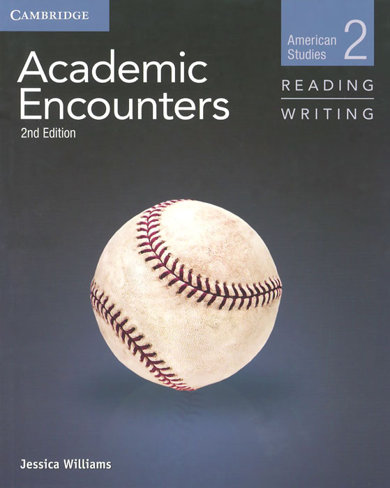 Academic Encounters: Level 2: Student's Book: Reading and Writing: American Studies academic listening encounters life in society student s book with audio cd