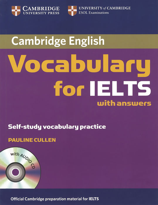 Cambridge English: Vocabulary for IELTS with Answers (+ CD) cambridge advanced learner s dictionary