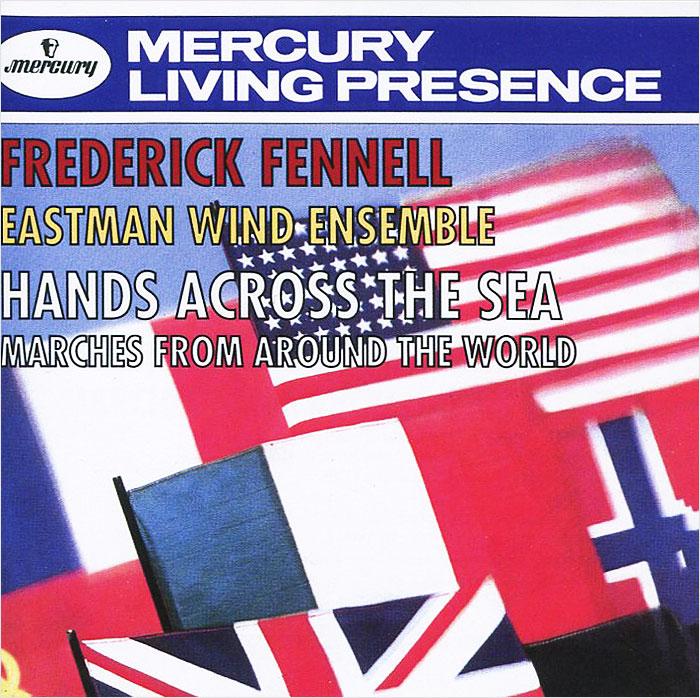 Фредерик Феннелл,Eastman Wind Ensemble Frederick Fennell. Hands Across The Sea when jessie came across the sea
