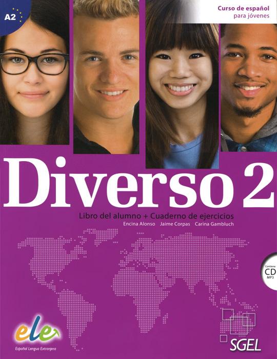 Diverso 2: Curso de espanol para jovenes: Libro del alumno + Cuaderno de ejercicios (+ CD) murray shukyn el ged en espanol para dummies