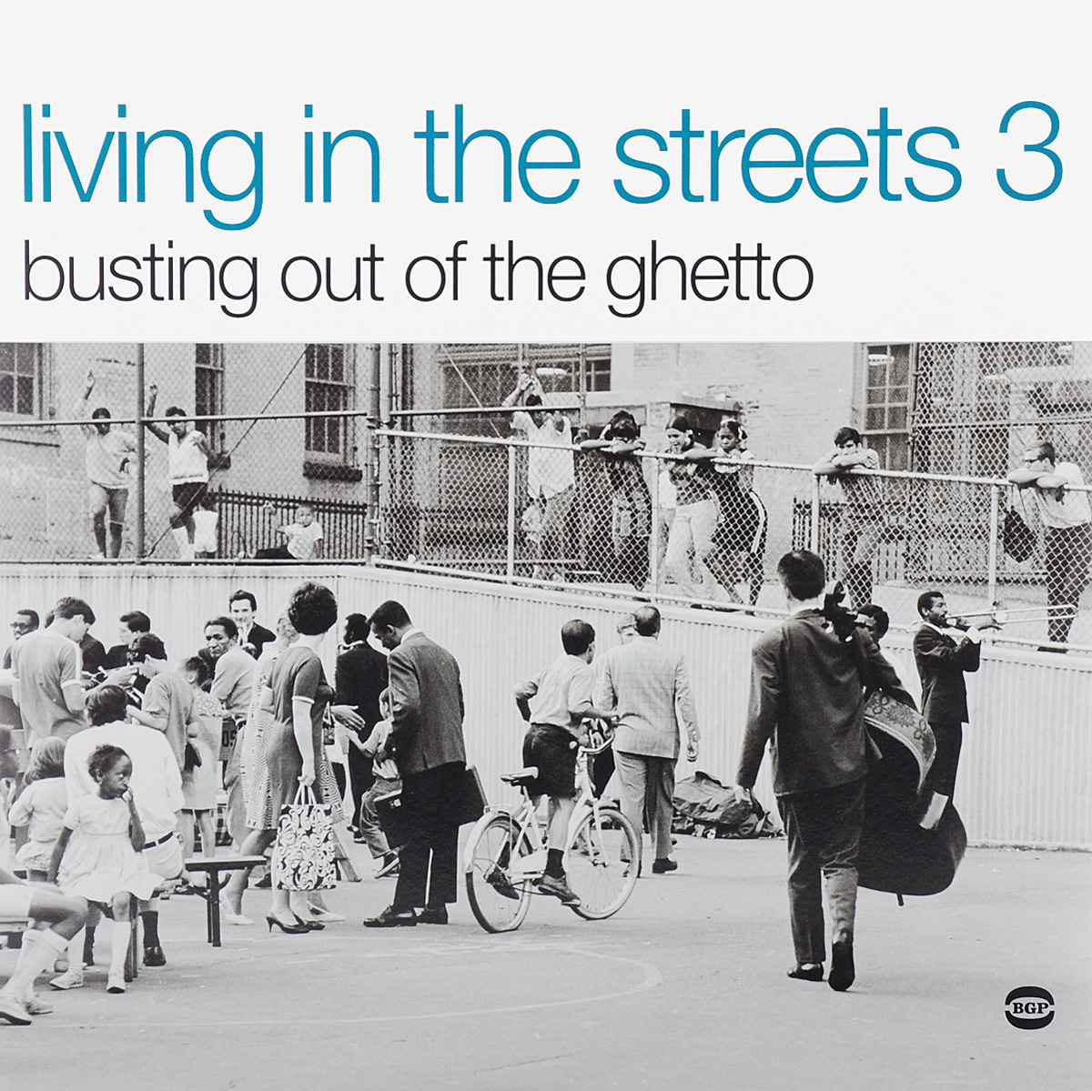 Living In The Streets 3. Busting Out Of The Ghetto (2 LP) living in the streets 2 2 lp