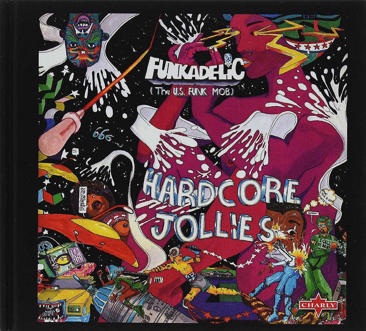 Funkadelic Funkadelic. Hardcore Jollies