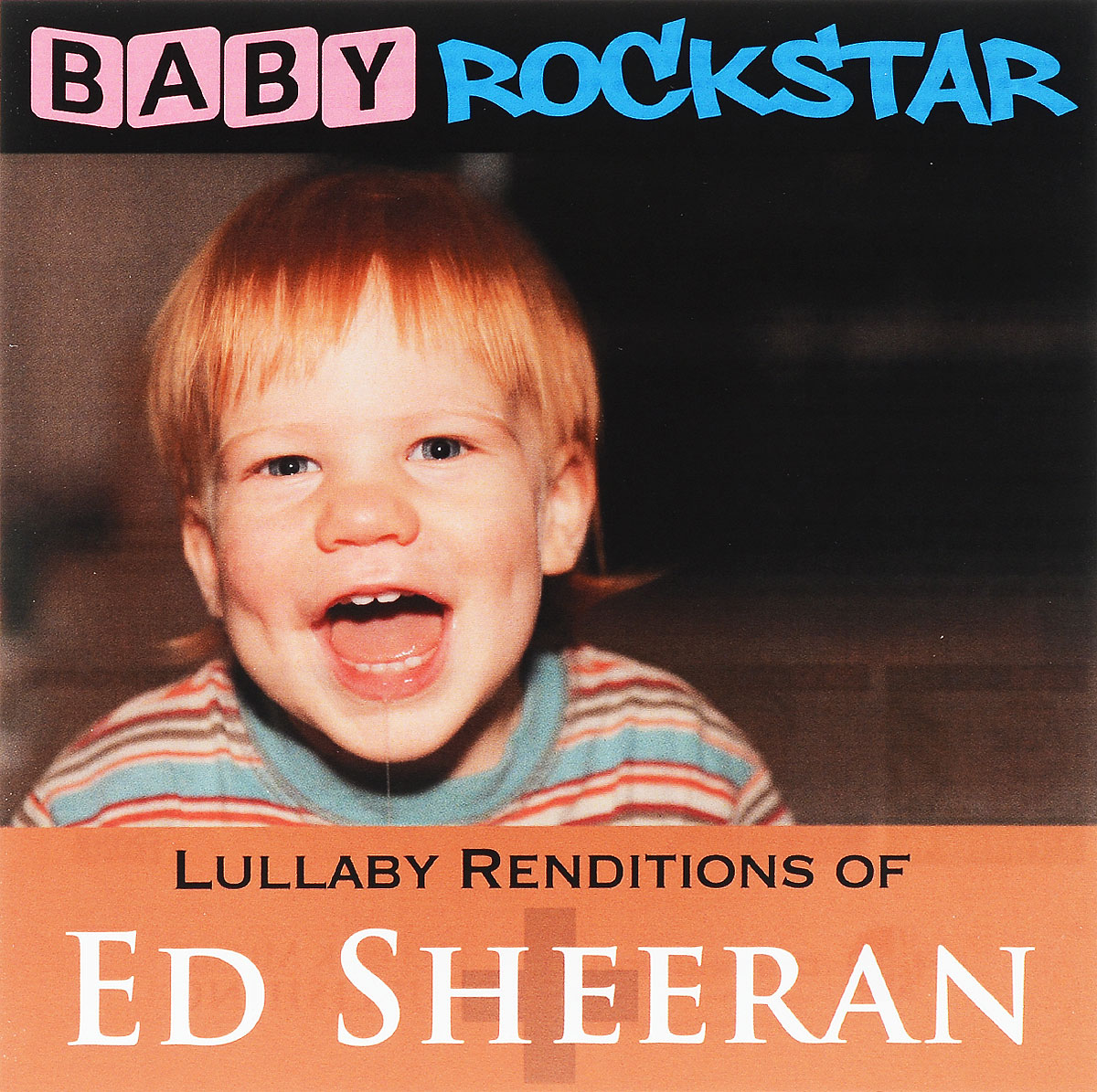 Baby Rockstar Baby Rockstar. Lullaby Renditions Of Ed Sheeran цена и фото