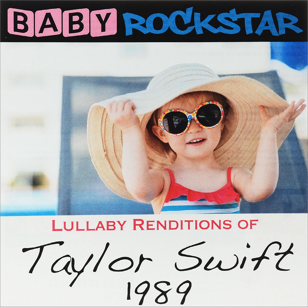 Baby Rockstar Baby Rockstar. Lullaby Renditions Of Taylor Swift - 1989 цена и фото