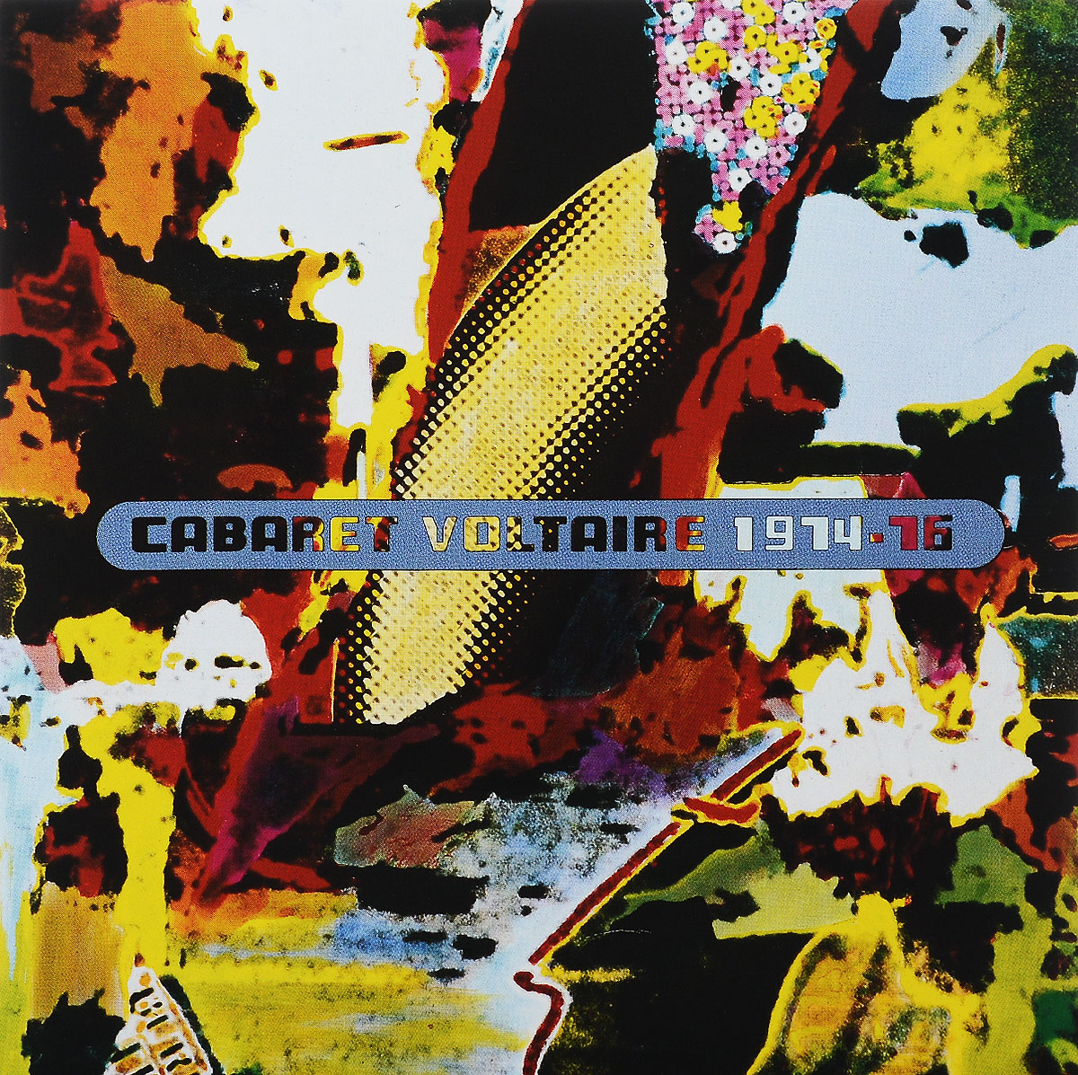 Cabaret Voltaire Cabaret Voltaire. 1974-76 cabaret voltaire cabaret voltaire the original sound of sheffield 78 82 best of