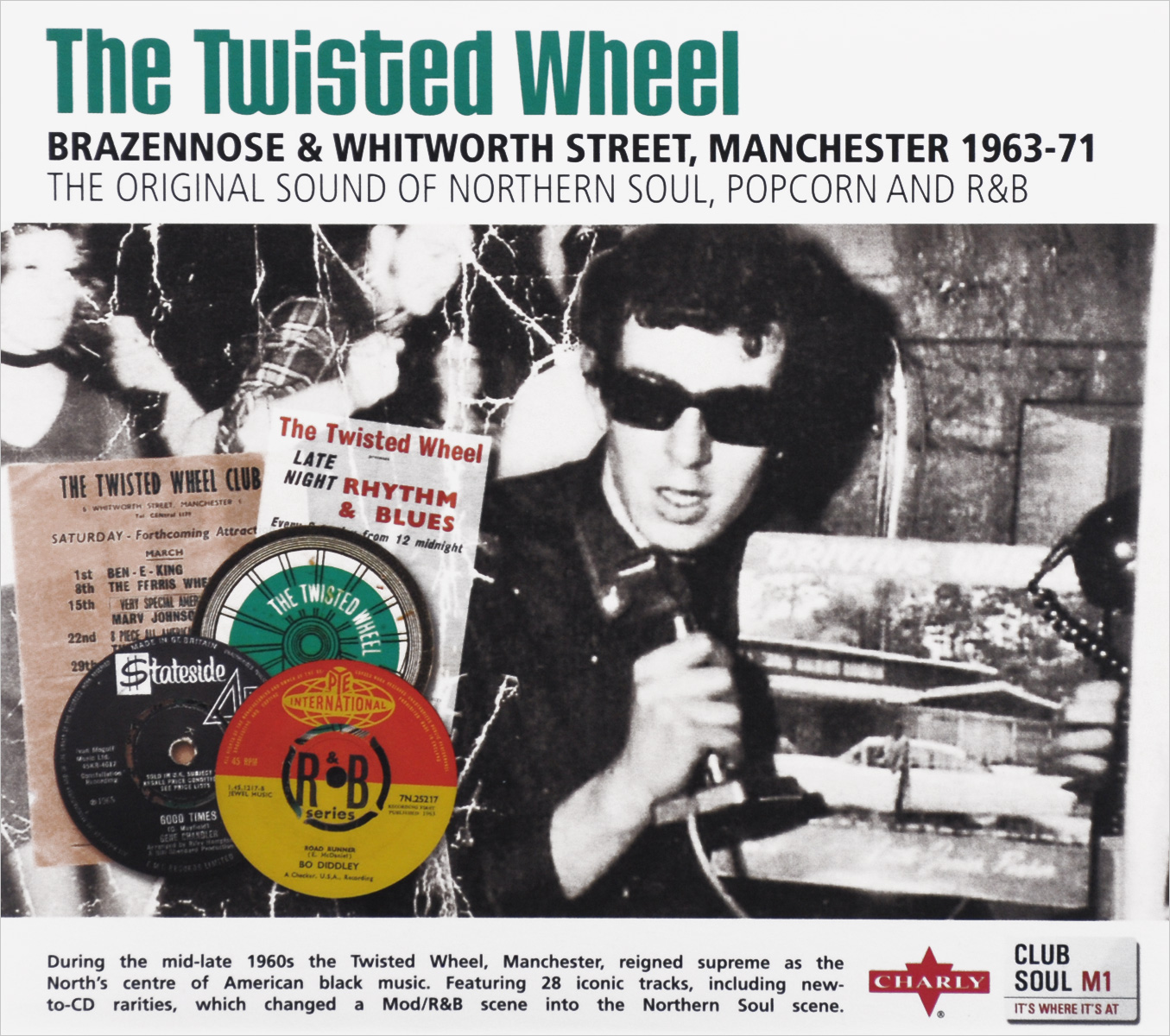 The Twisted Wheel. Brazebbose & Whitworth Street, Manchester 1963-71. The Original Sound Of Nothern Soul, Popcorn And R&B