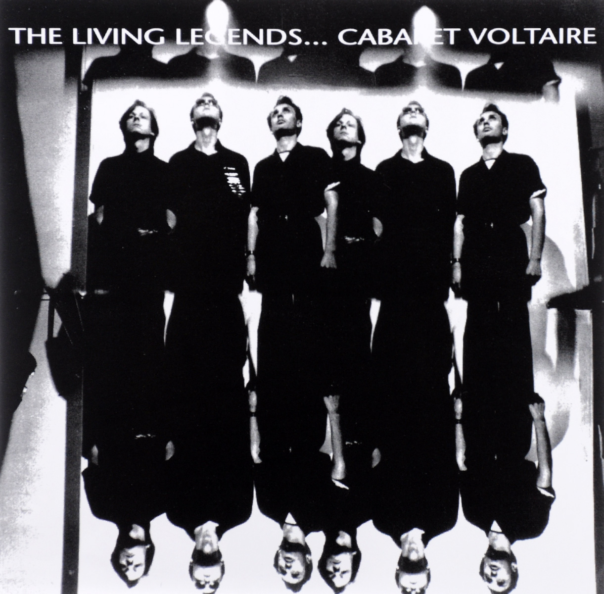 Cabaret Voltaire Cabaret Voltaire. The Living Legends... cabaret voltaire cabaret voltaire the original sound of sheffield 78 82 best of