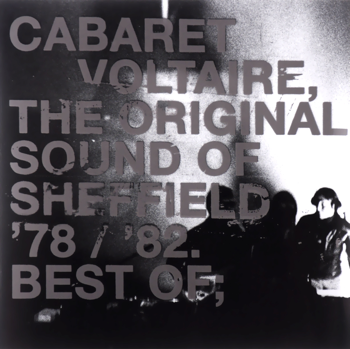 Cabaret Voltaire Cabaret Voltaire. The Original Sound Of Sheffield 78 / 82. Best Of cabaret voltaire cabaret voltaire the original sound of sheffield 78 82 best of