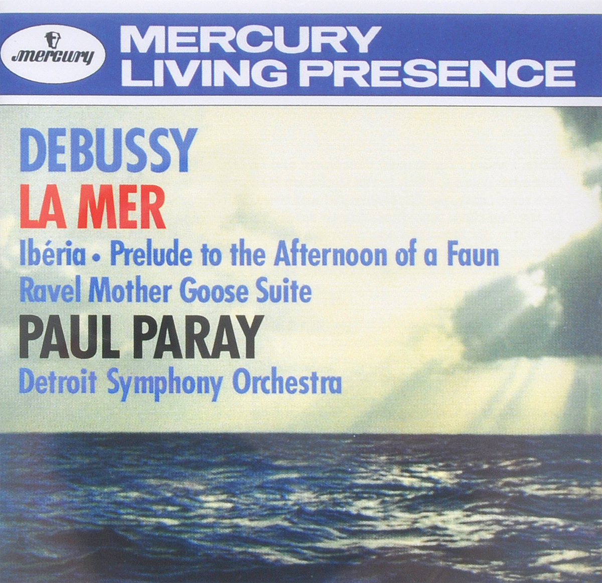 Паул Парей,Detroit Symphony Orchestra Paul Paray. Debussy. La Mer