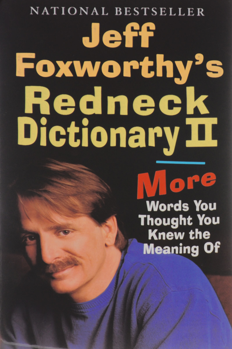 Jeff Foxworthy's Redneck Dictionary 2 picked to die