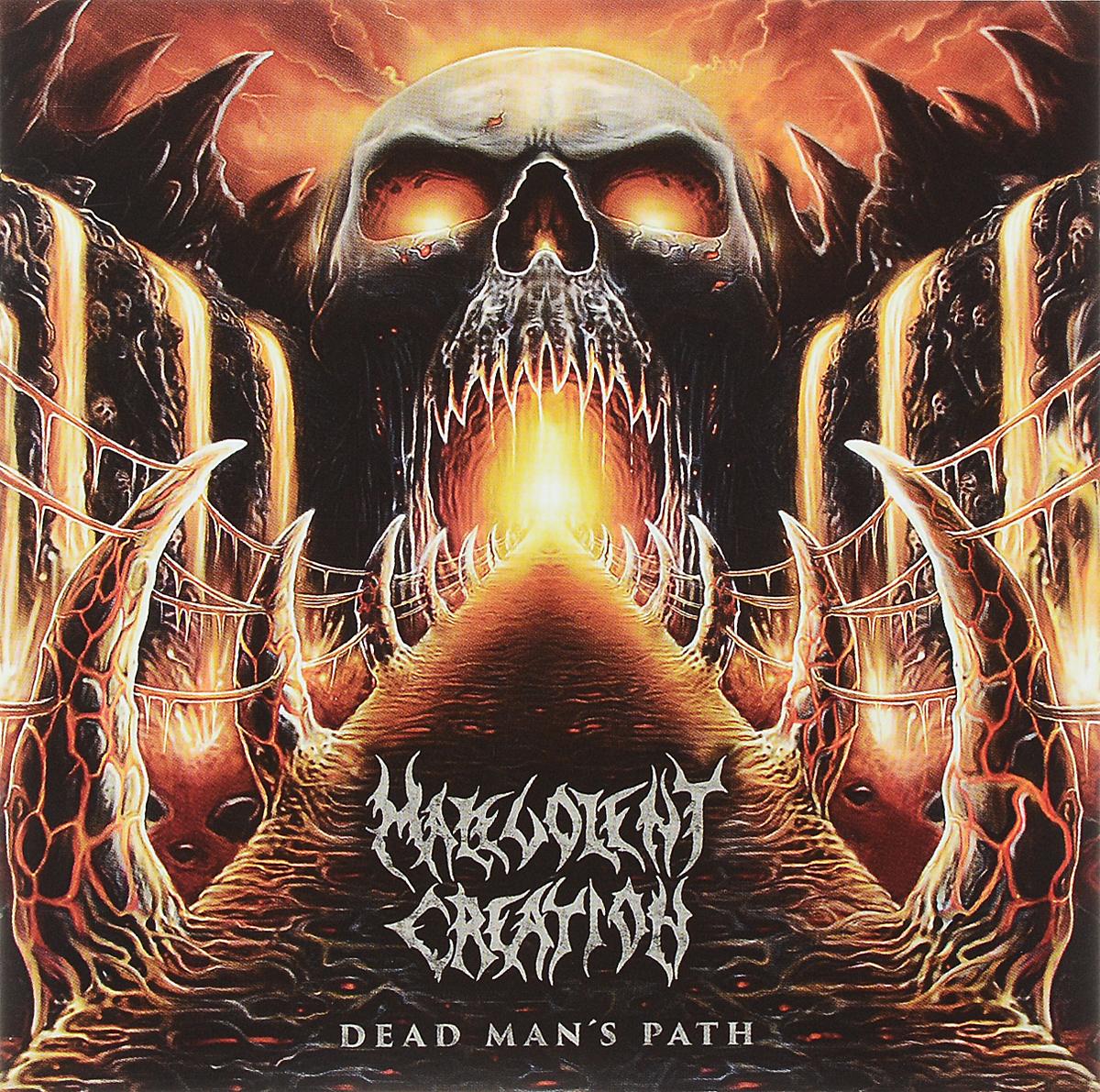 """""""Malevolent Creation"""" Malevolent Creation. Dead Man's Path"""