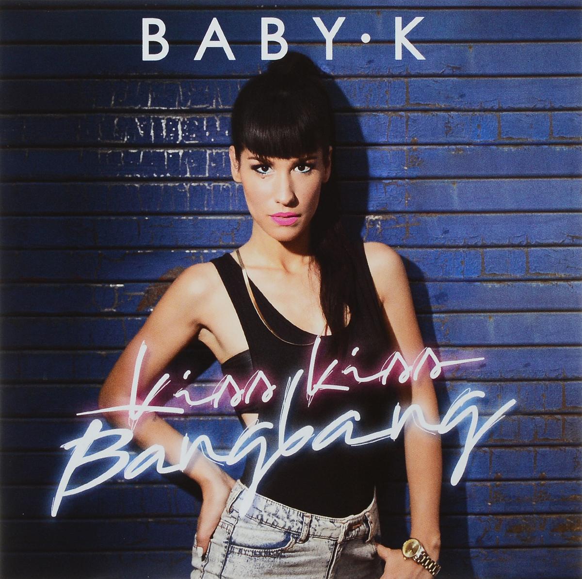 лучшая цена Baby K Baby K. Kiss Kiss Bang Bang