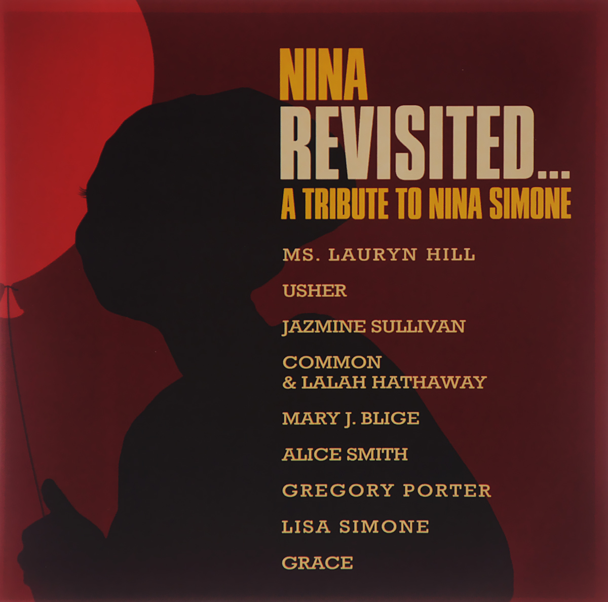 Нина Симон Nina Simone. Nina Revisited... A Tribute To Nina Simone цена и фото