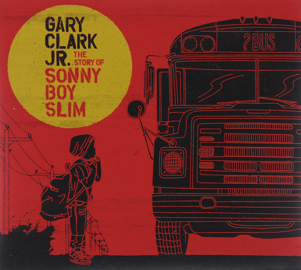 лучшая цена Гери Кларк Gary Clark Jr. The Story Of Sonny Boy Slim