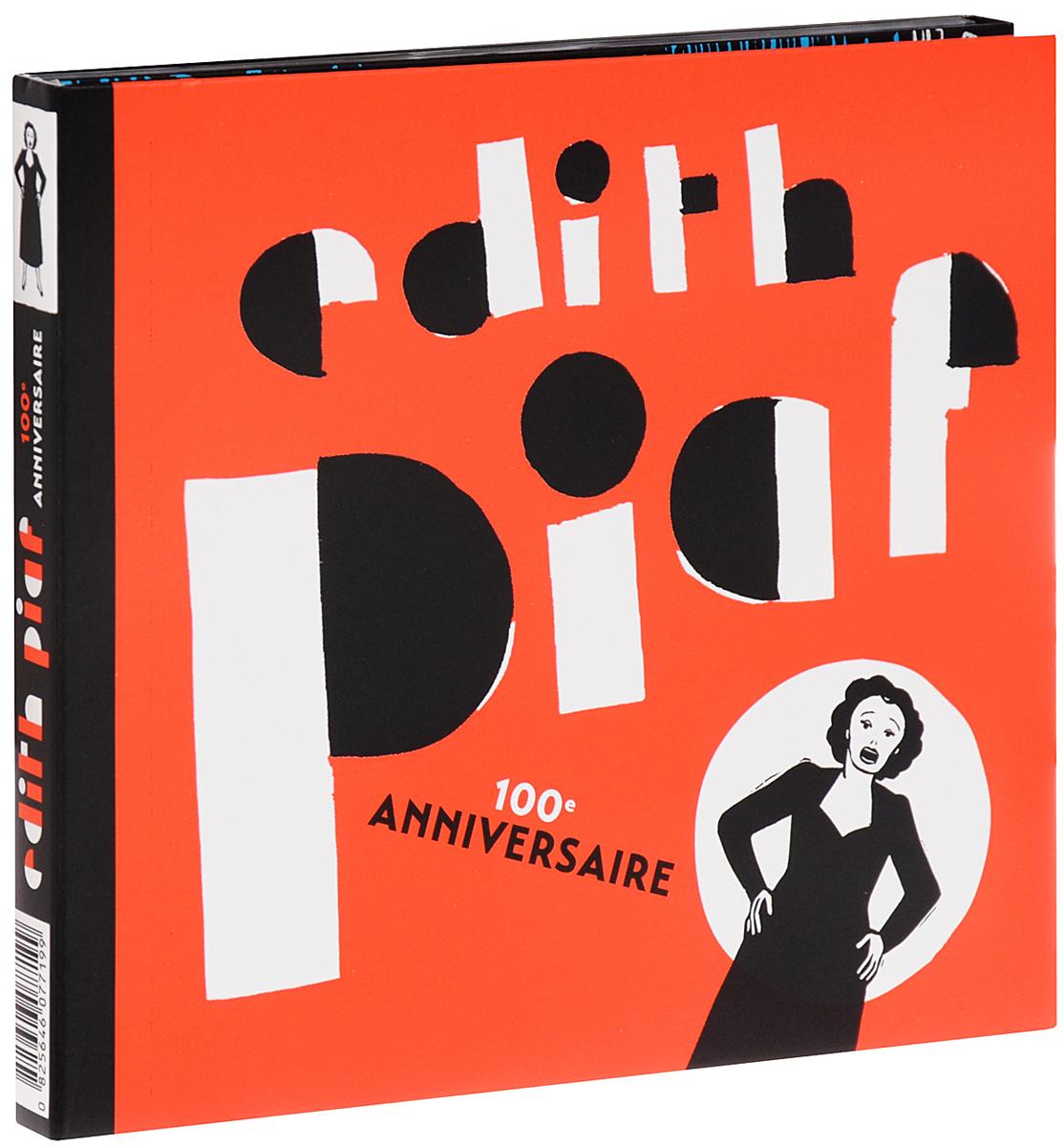 Эдит Пиаф Edith Piaf. 100e Anniversary (2 CD) виниловая пластинка edith piaf edith piaf de l accordeoniste a milord