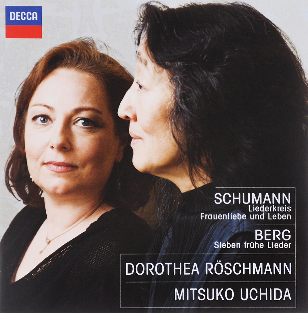 Дороти Рошмэнн,Мицуко Ючида Dorothea Roschmann / Mitsuko Uchida. Schumann. Liederkreis Frauenliebe Und Leben / Berg. Sieben Fruhe Lieder мицуко ючида schumann carnival kreisleriana