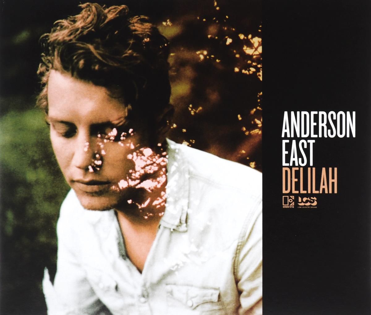 Anderson East Anderson East. Delilah недорго, оригинальная цена