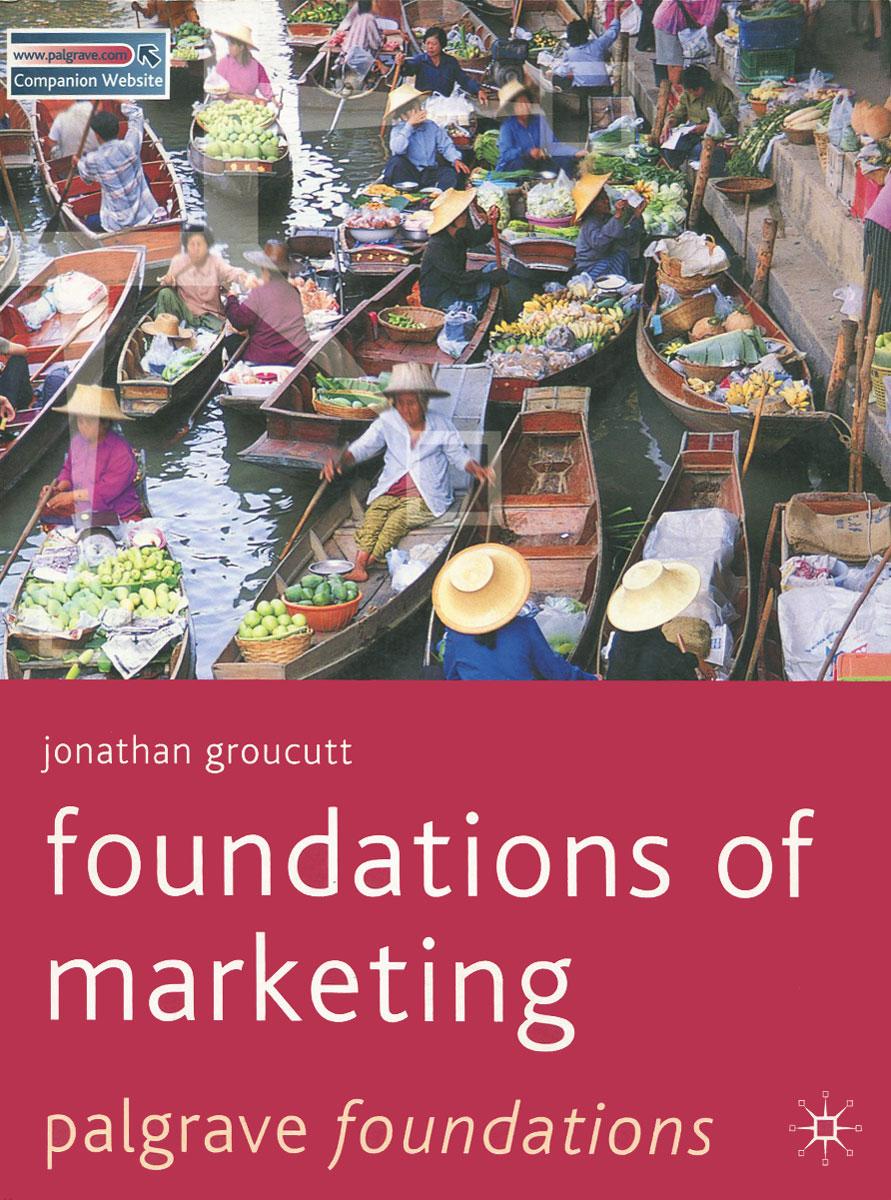 цена на Foundations of Marketing