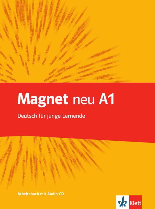 Magnet Neu: Arbeitsbuch A1 (+ CD) menschen a1 2 deutsch als fremdsprache arbeitsbuch cd
