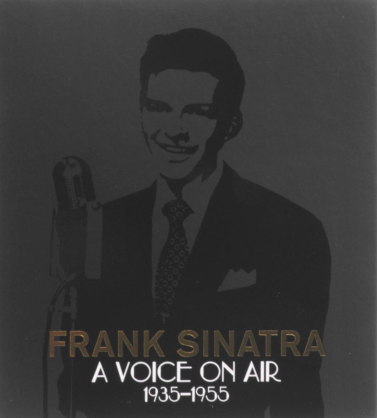 Фрэнк Синатра Frank Sinatra. A Voice On Air (1935-1955) (4 CD) cd frank sinatra a voice on air 1935 1955