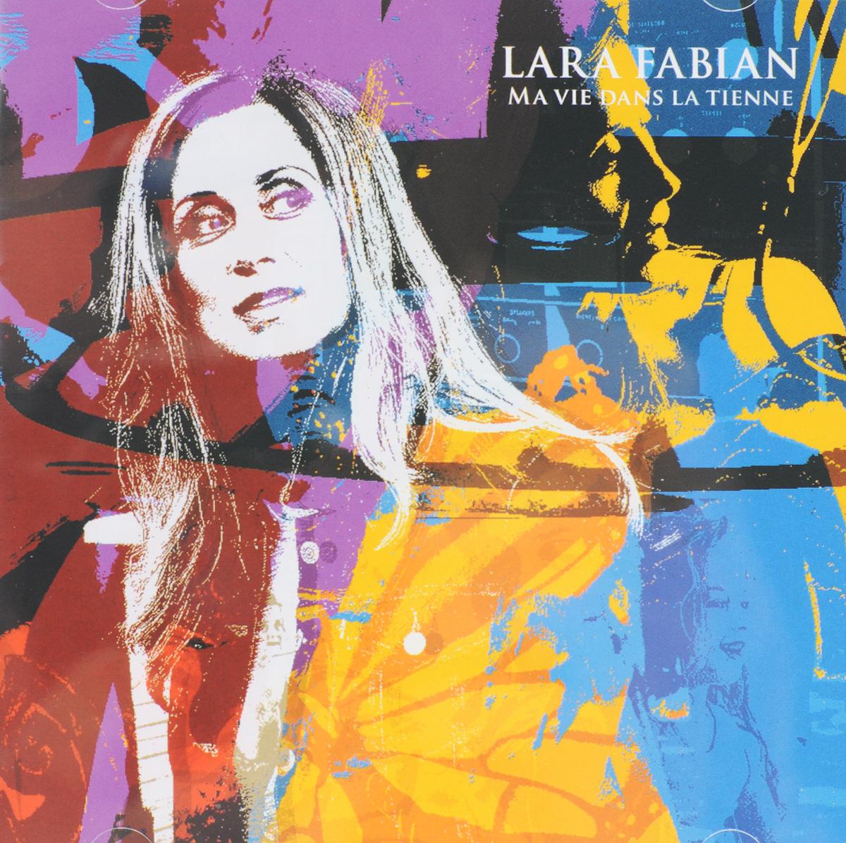 Лара Фабиан Lara Fabian. Ma Vie Dans La Tienne lara fabian ma vie dans la tienne cd