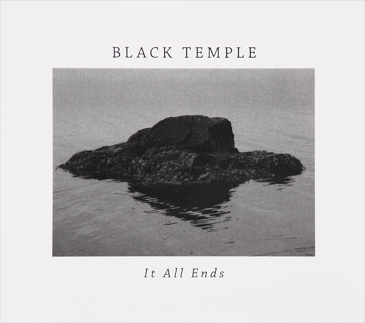 Black Temple Black Temple. It All Ends цена