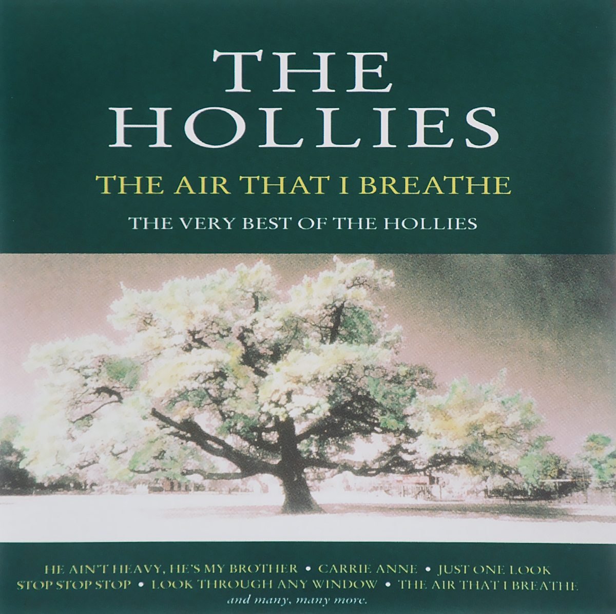 The Hollies The Hollies. Air That I Breathe. The Very Best Of The Hollies the very best of bach