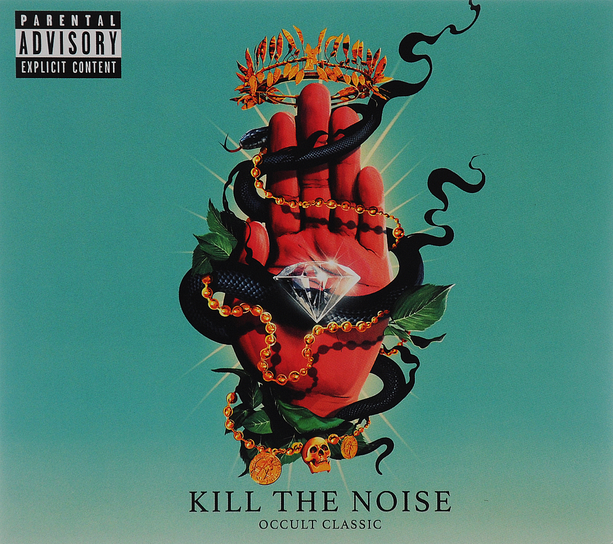"Kill The Noise. Occult Classic. ""Kill The Noise"""