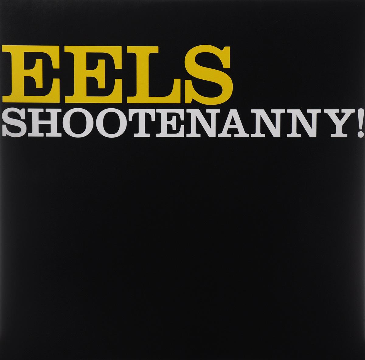 Eels Eels. Shootenanny! (LP) eels manchester