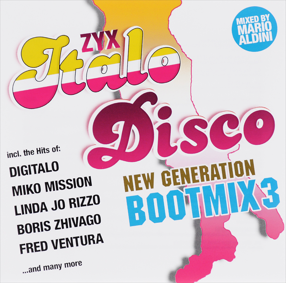 Zyx Italo Disco New Generation Bootmix 3