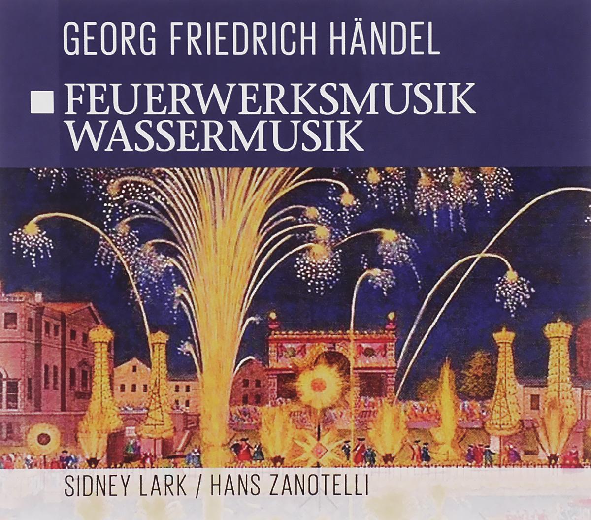 Сидни Ларк,Ханс Занотелли,London Festival Orchestra,Norddeutsche Philharmonie Georg Friedrich Handel. Feuerwerksmusik / Wassermusik цены онлайн