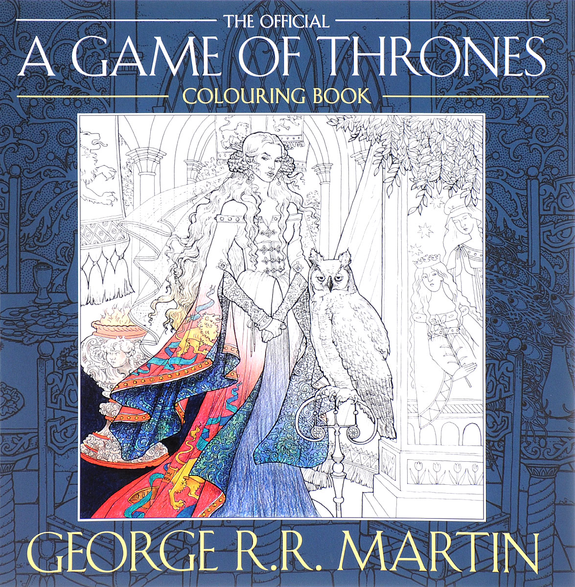 The Official A Game of Thrones: Colouring Book цена