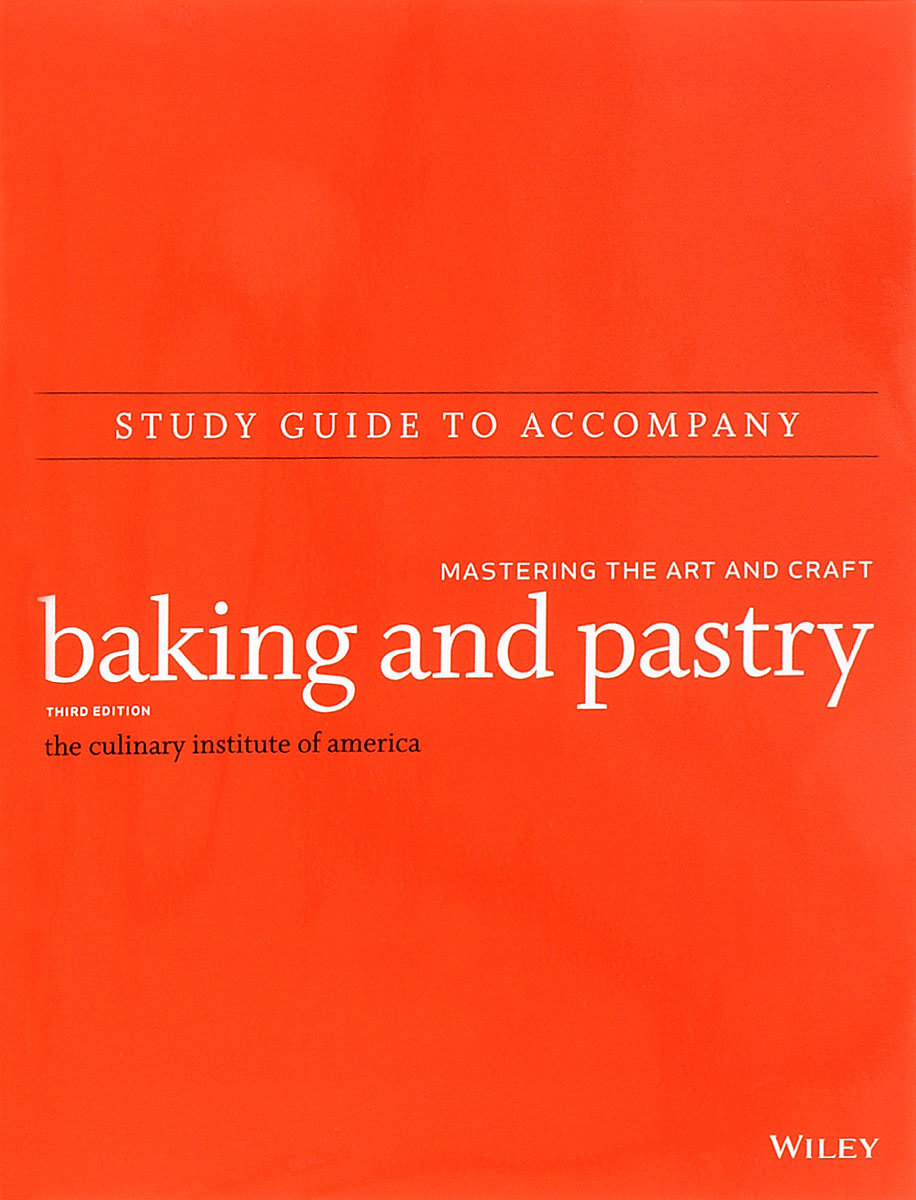 Study Guide to accompany Baking and Pastry: Mastering the Art and Craft gst 70 el