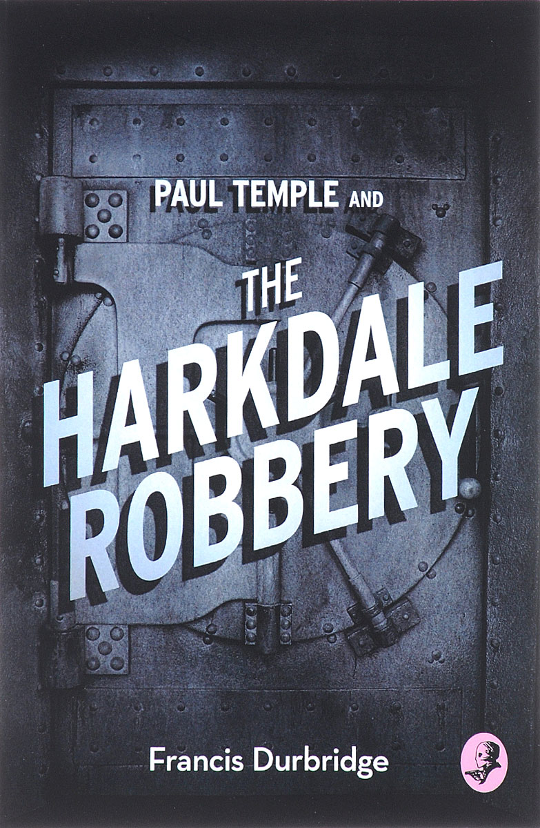Paul Temple and the Harkdale Robbery sw honor among thieves
