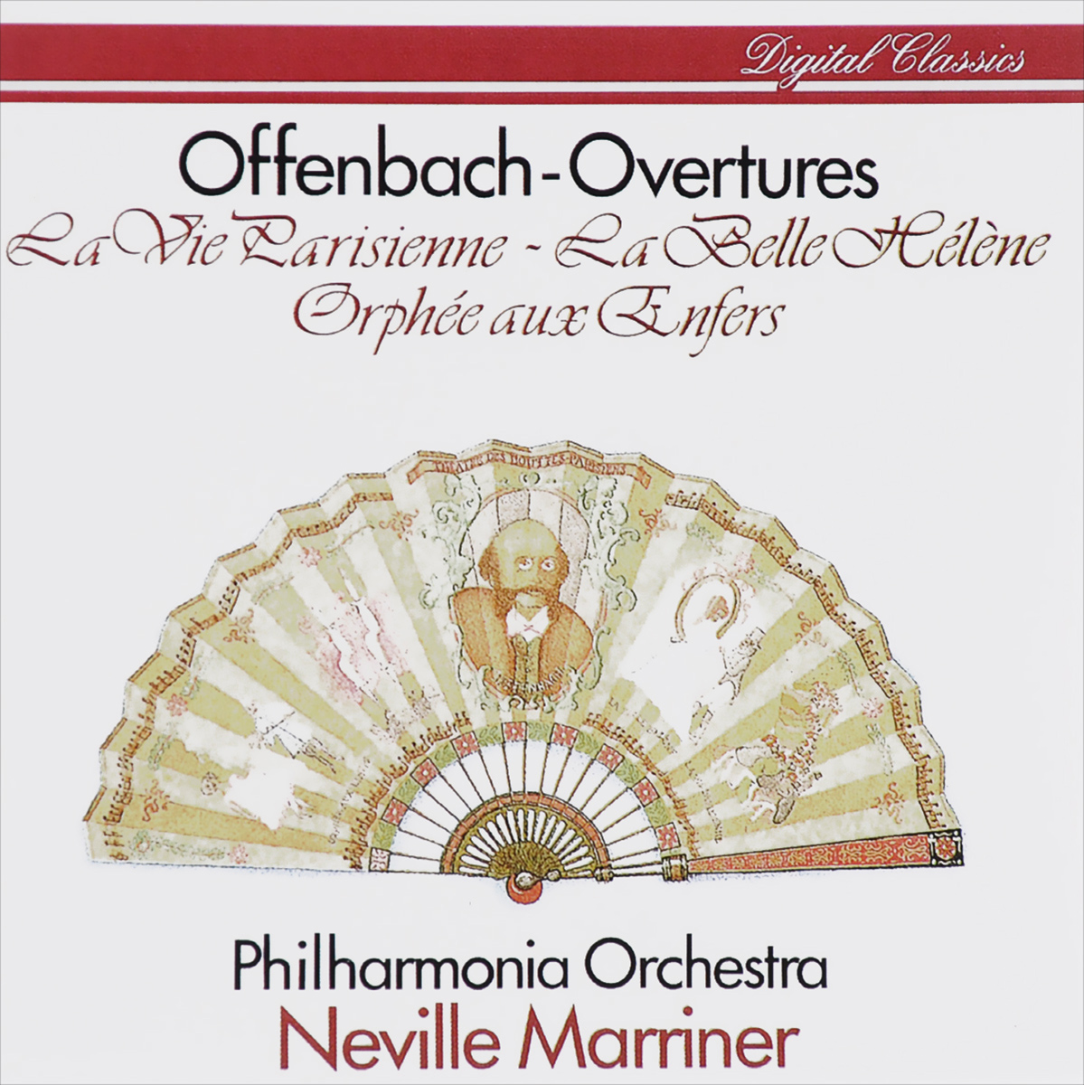 Нэвилл Мерринер,Philharmonia Orchestra Neville Marriner. Offenbach. Overtures нэвилл мерринер гидон кремер academy of st martin in the fields neville marriner beethoven violin concerto