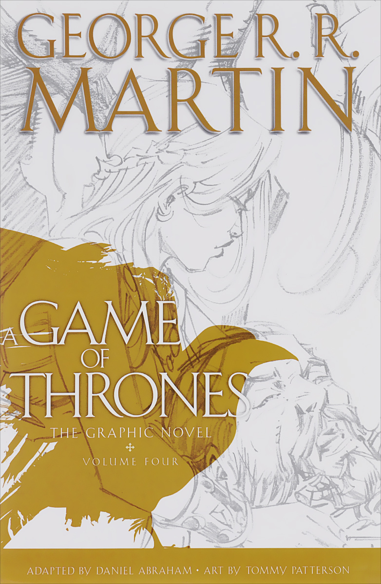 A Game of Thrones: The Graphic Novel: Volume 4