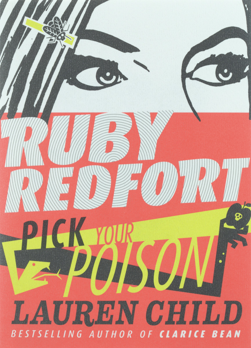 Ruby Redfort: Pick Your Poison ruby redfort take your last breath page 5 page 4 page 6
