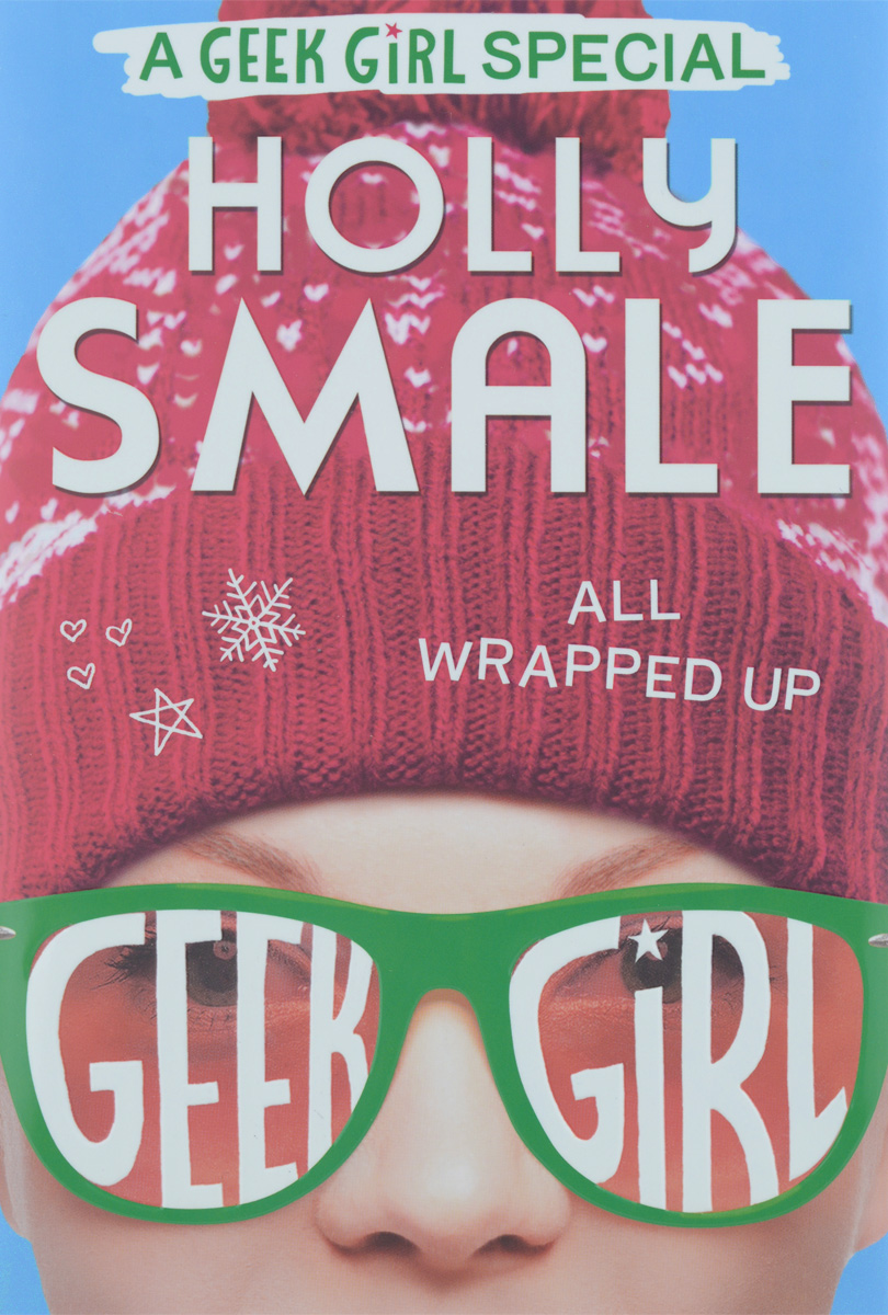 All Wrapped Up smale h sunny side up geek girl special book 2
