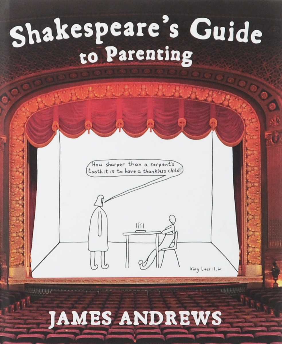 Shakespeare's Guide to Parenting shakespeare s words of wisdom panorama pops