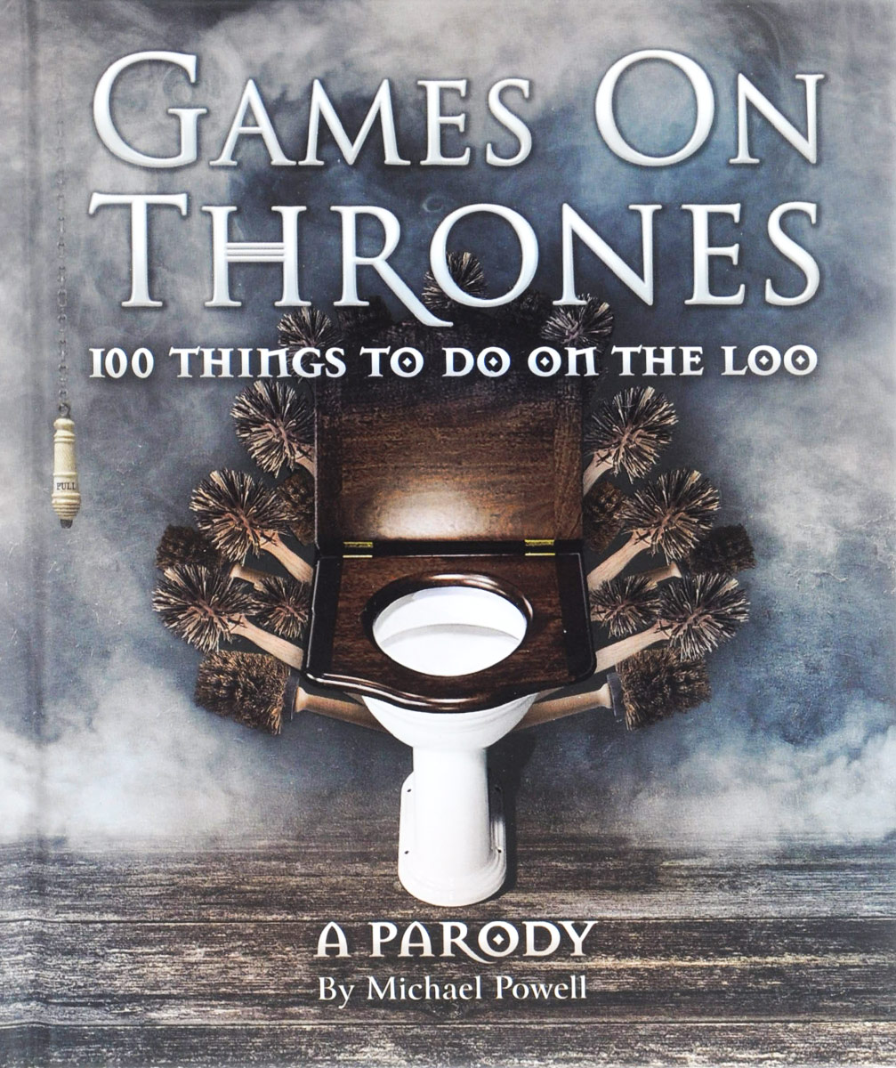 Games on Thrones: 100 Things to Do the Loo
