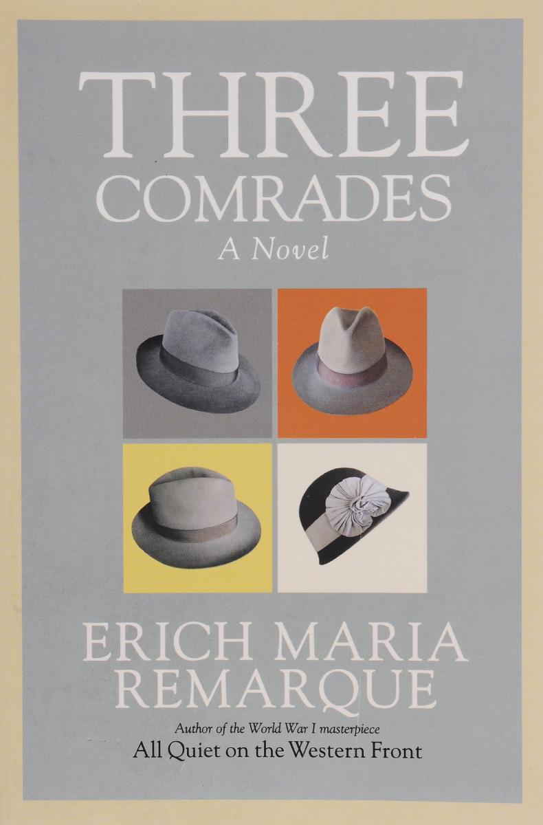 Three Comrades цена и фото