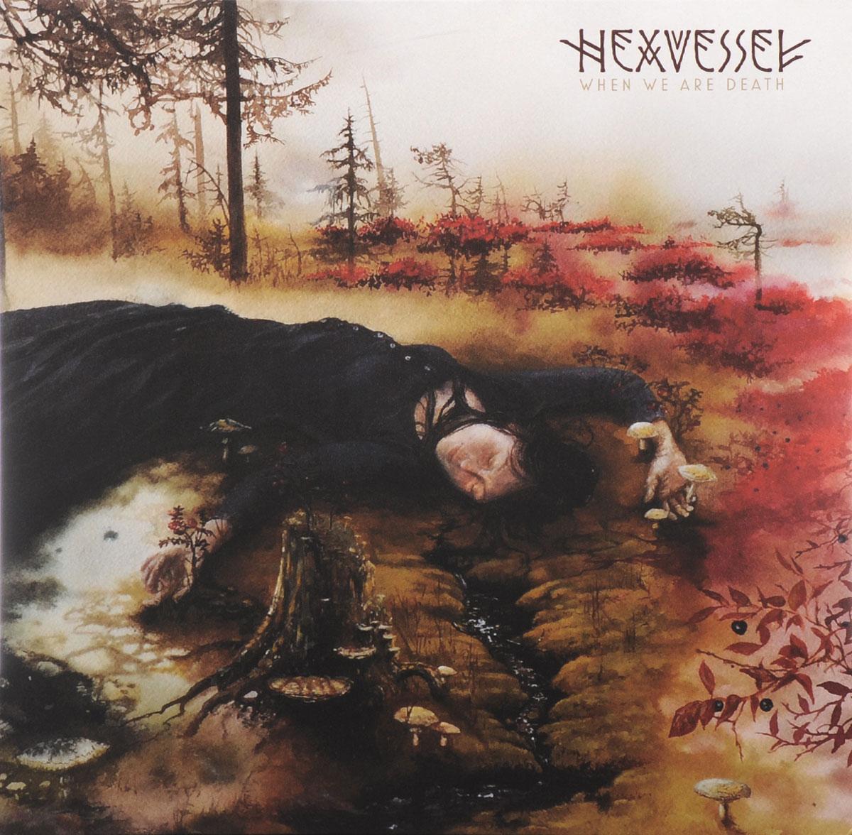 Hexvessel Hexvessel. When We Are Death (LP) when death speaks