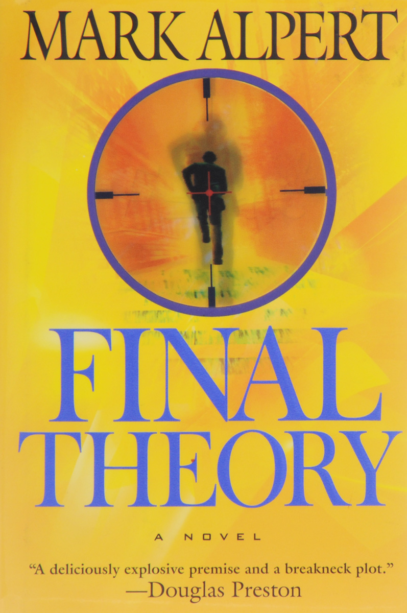цена Mark Alpert Final Theory: A Novel в интернет-магазинах