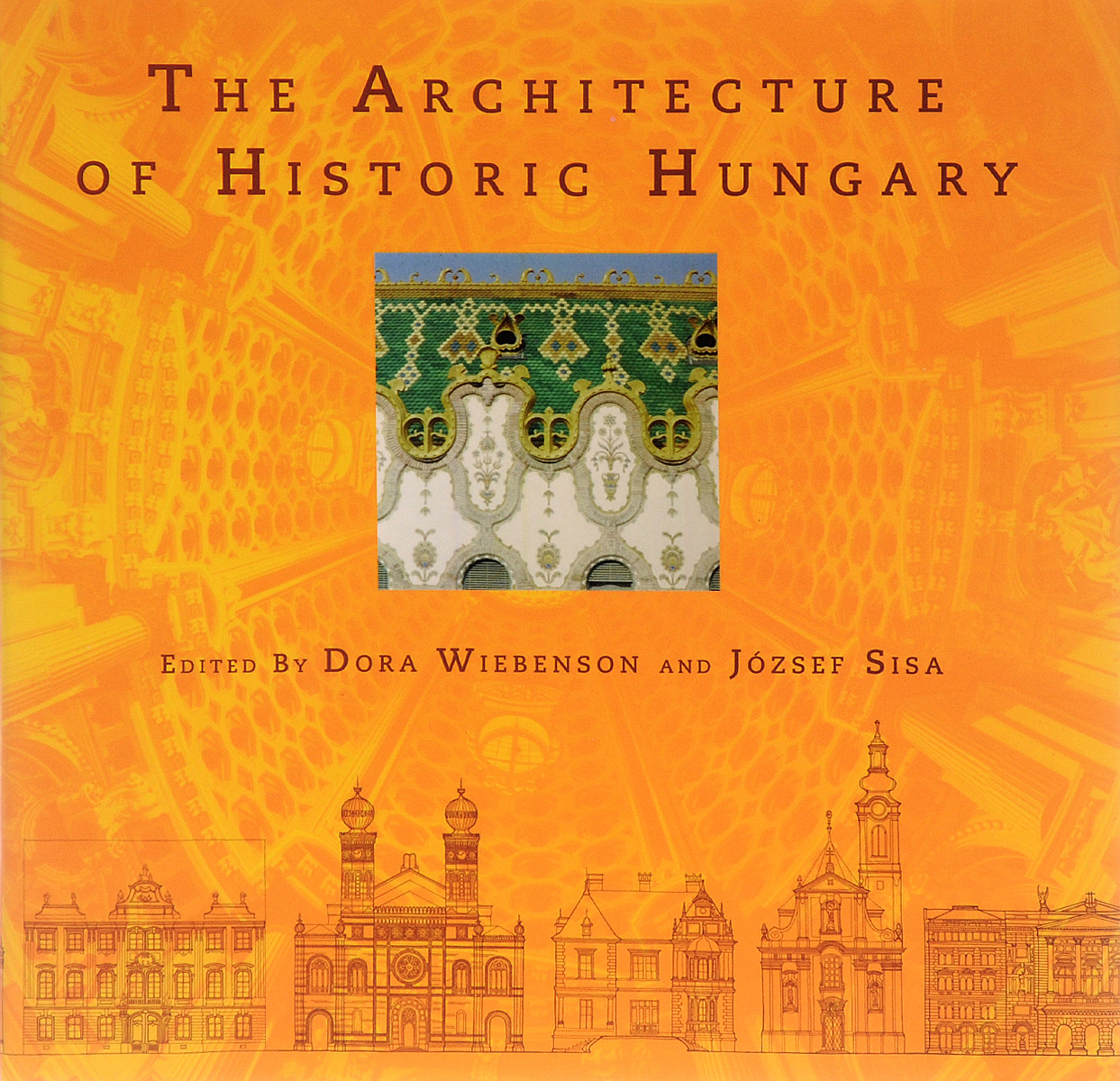 The Architecture of Historic Hungary john ruskin the seven lamps of architecture lectures on architecture and painting the study of architecture