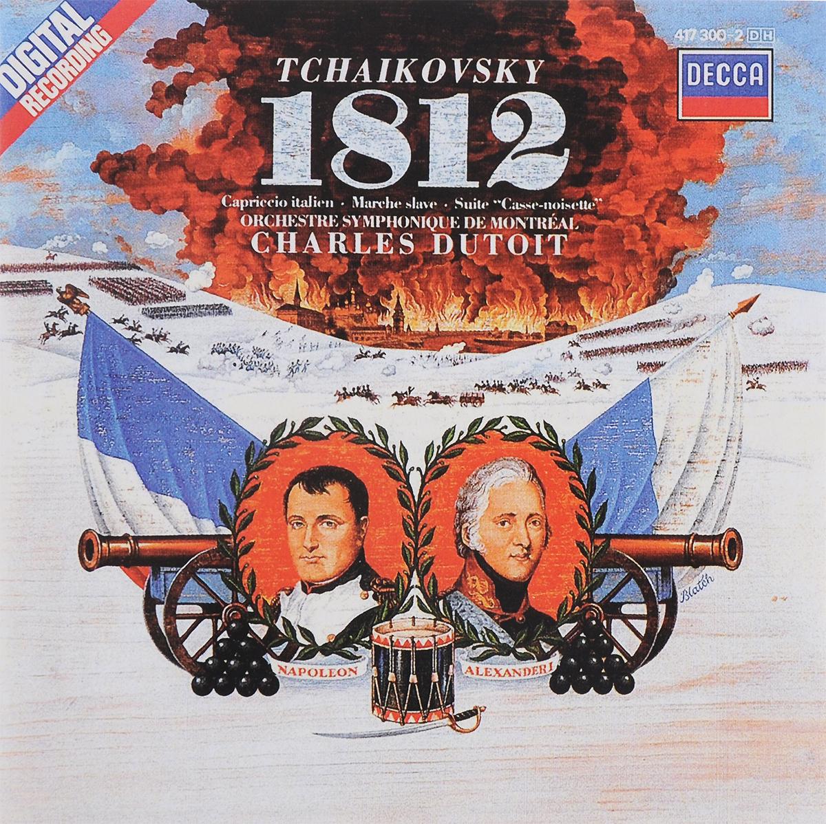 Orchestre Symphonique De Montreal,Шарль Дютуа Charles Dutoit. Tchaikovsky. 1812 Overture, Op. 49 / Capriccio Italien, Op. 45 / The Nutcracker Suite, Op. 71A / Marche Slave, Op. 31 r de boisdeffre suite orientale op 42