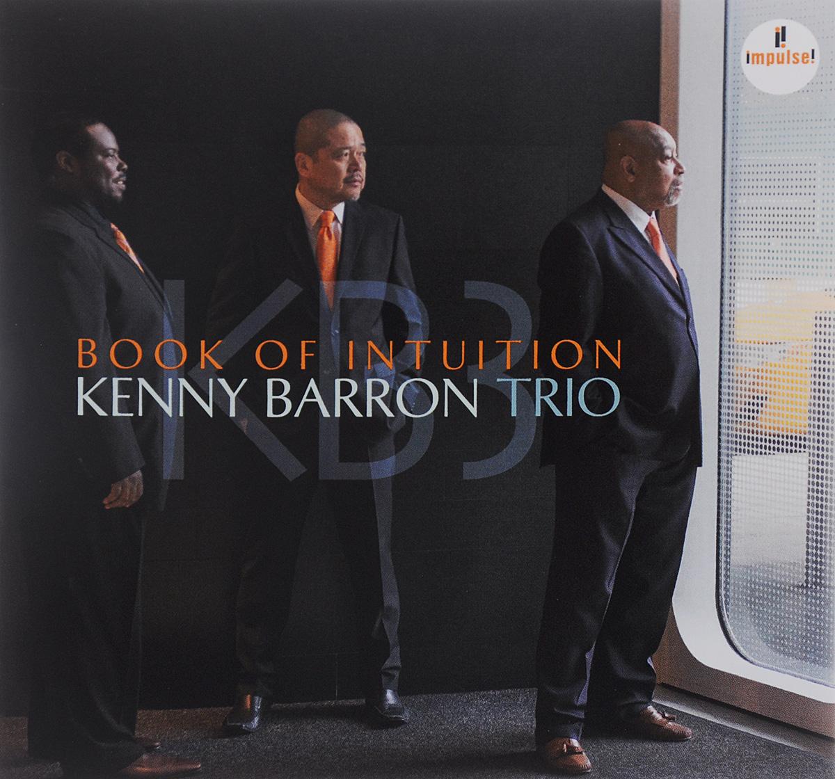 Кени Баррон,Телониус Монк,Чарли Хэйден Kenny Barron Trio - Book Of Intuition телониус монк эрролл гарнер jazz piano выпуск 4