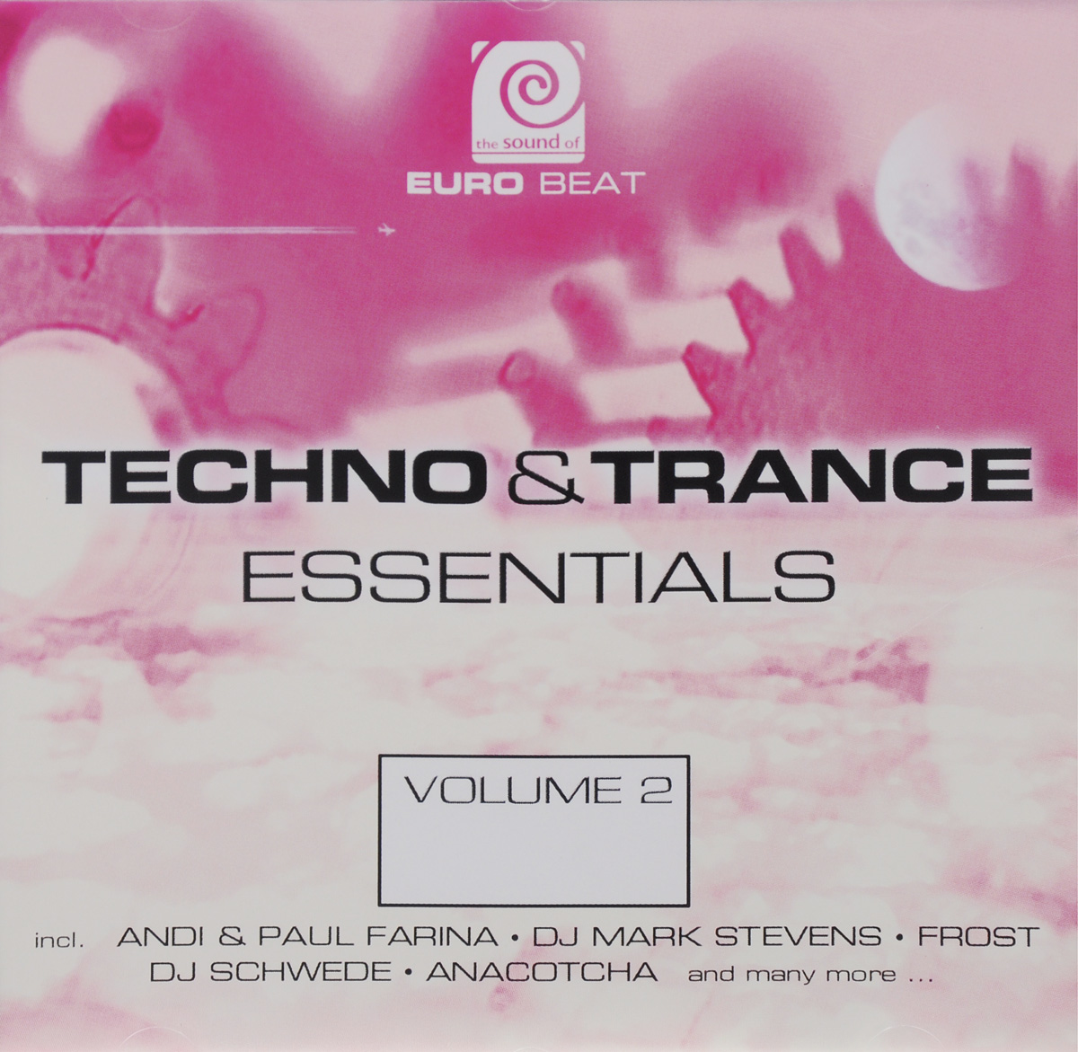 Euro Beat - Techno & Trance Essentials Volume 2