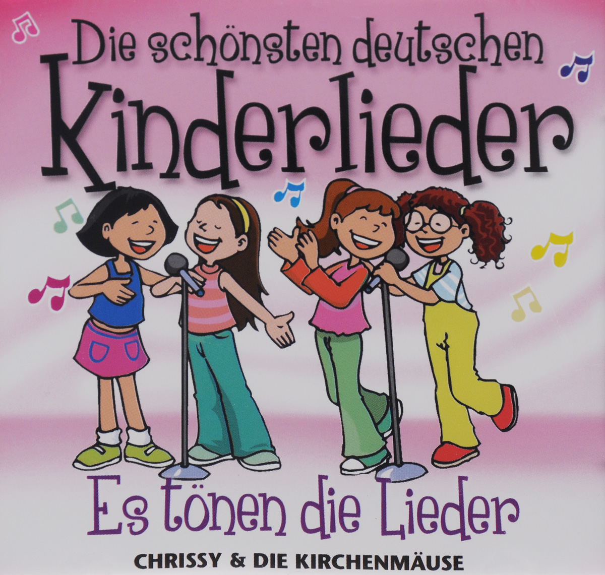 Chrissy,Die Kirchenmause Die Schonsten Deutschen Kinderlieder. Es Tonen die Lieder (CD)