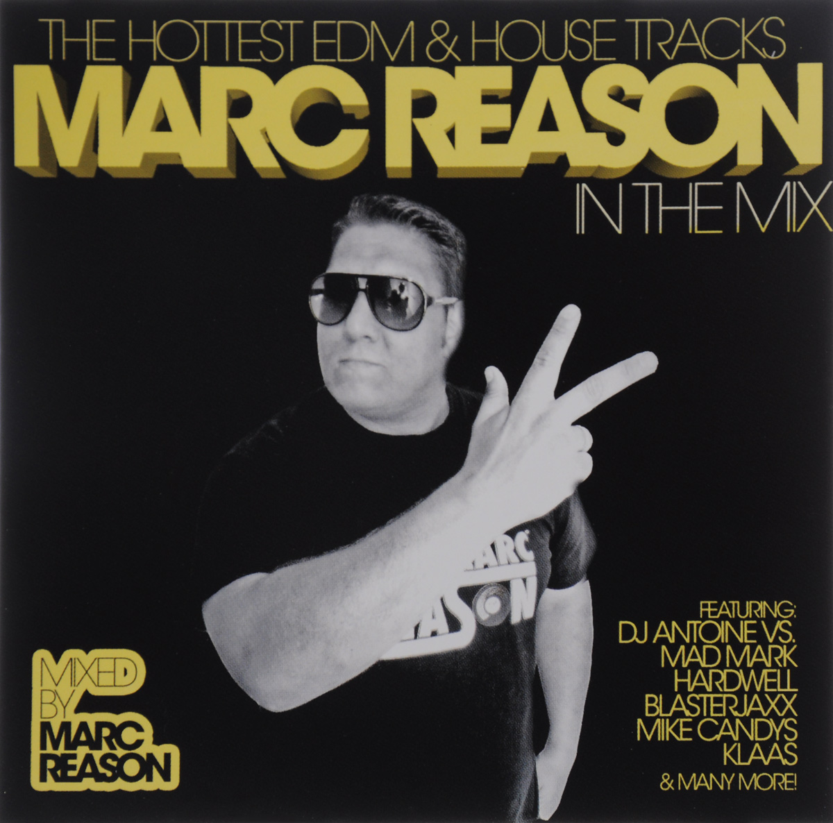 Marc Reason,Mr. Da-Nos,Рене де ла Моне,Slin Project,Audiomodelz,Джордж Купер,Captain Jack,Bad Habit Boys,Майк Кэндис,Skyfreak,Crizzn,Blutonium Boy,Cappella,Данте Томас,DJ Van,Klaas,Dj A.N.D.Y.,The 49ers,Sabrina Terence Marc Reason. In The Mix (2 CD) deadstar crew 7 morton laura bootmasters мартин сола miami inc fawni энди джей рауэлл slin project рене де ла моне колонел рид disco house 2013 2 2 cd